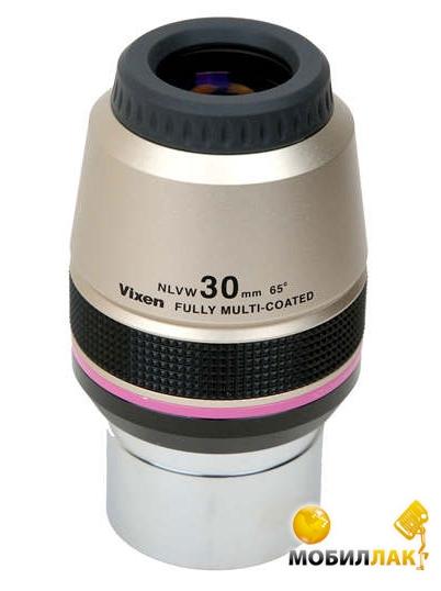 Окуляр Vixen NLVW 30мм 2 (50,8мм)